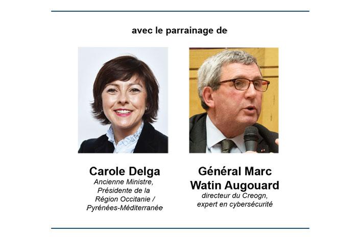 avec le parrainage de Carole Delga et Général Marc Watin Augouard