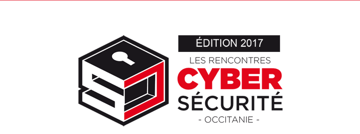 Les rencontres Cybersécurité Occitanie - Edition 2017